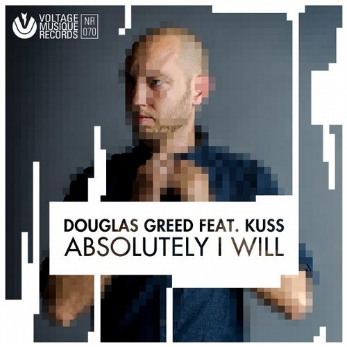 Douglas Greed – Absolutely I Will EP [VMR070]